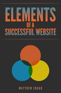 elements of a successful website by matthew edgar