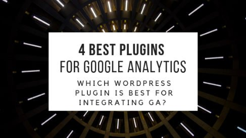 4 Best Google Analytics Plugins for WordPress